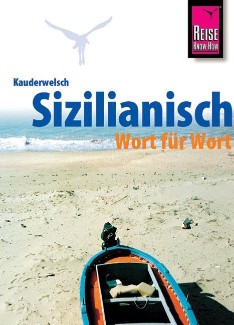 Kauderwelsch Sprachführer Sizilianisch Wort für Wort als Buch