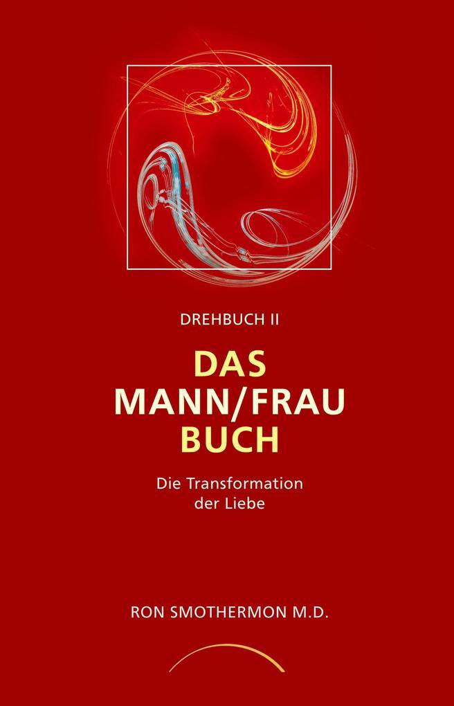 Drehbuch II. Das Mann/ Frau Buch als Buch