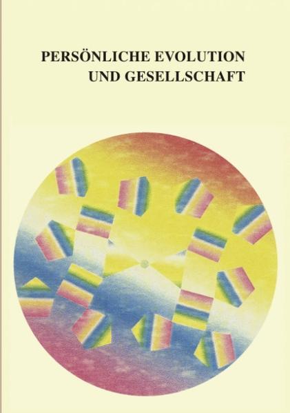 Persönliche Evolution und Gesellschaft als Buch