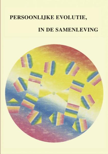 Persoonliyke Evolutie in de Samenleving als Buch