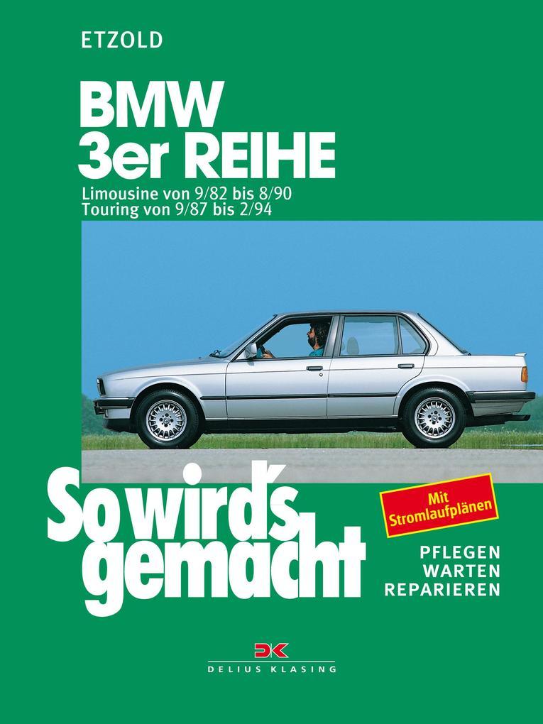 So wird's gemacht, BMW 3er Reihe ab September '82 als Buch