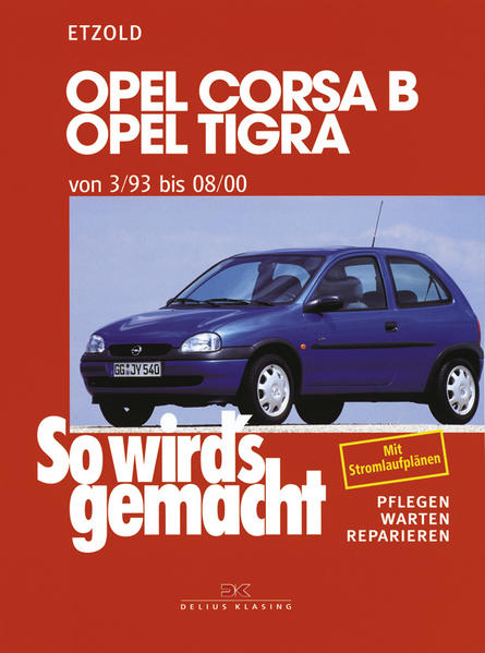 Opel Corsa B / Opel Tigra als Buch