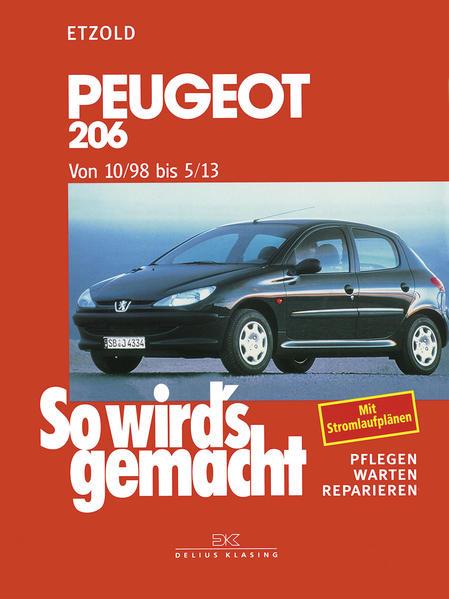So wird's gemacht. Peugeot 206 ab 10/98 als Buch