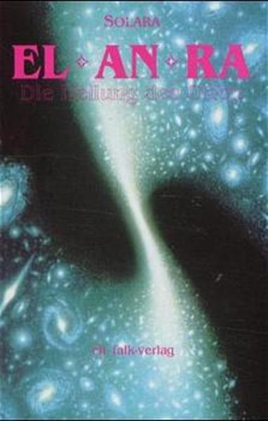EL AN RA. Die Heilung von Orion als Buch