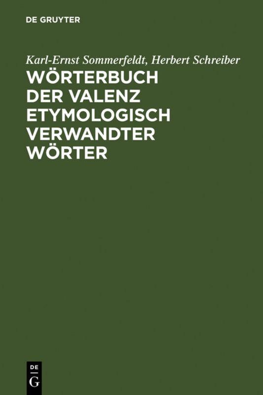 Wörterbuch der Valenz etymologisch verwandter Wörter als Buch