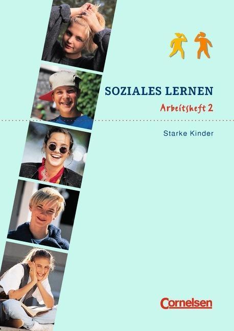 Soziales Lernen. Arbeitsheft 2. Starke Kinder als Buch