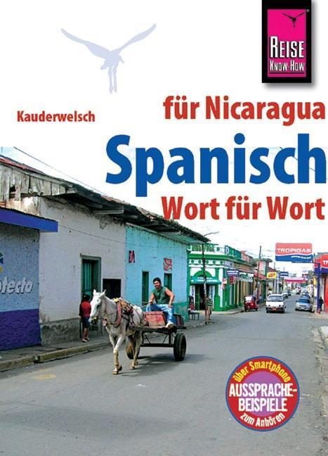 Reise Know-How Kauderwelsch Spanisch für Nicaragua - Wort für Wort als Buch