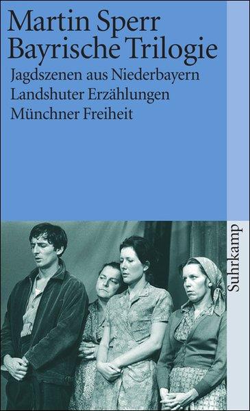 Bayrische Trilogie als Taschenbuch