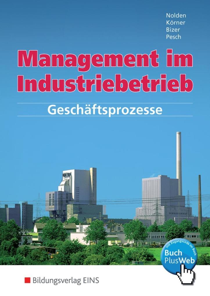 Management im Industriebetrieb 1. Schülerband als Buch
