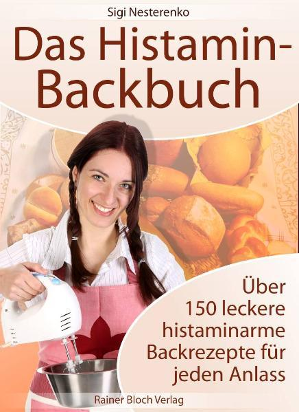 Das Histamin-Backbuch (Buch), Sigi Nesterenko