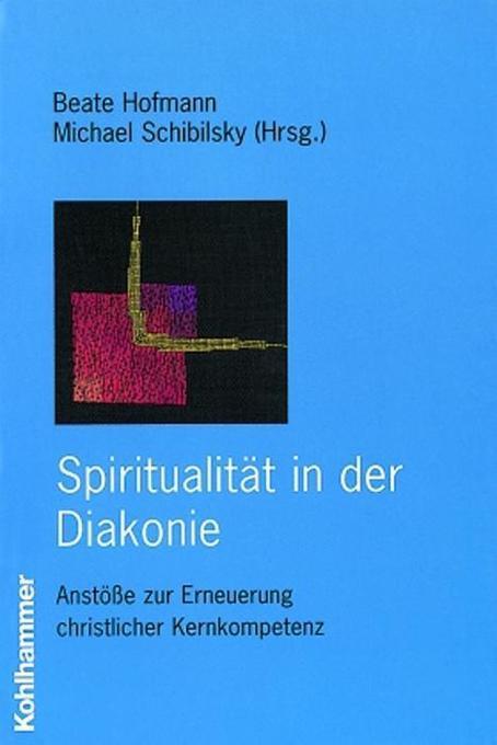 Spiritualität in der Diakonie als Buch
