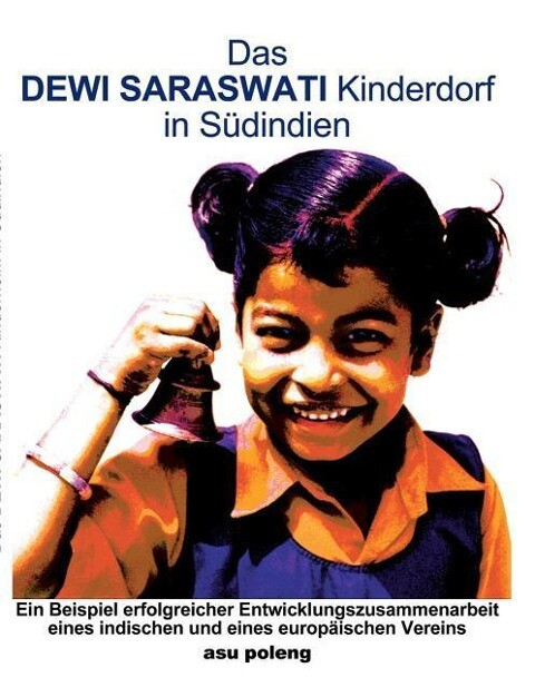 Das Dewi Saraswati Kinderdorf in Südindien als Buch