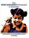 Das Dewi Saraswati Kinderdorf in Südindien