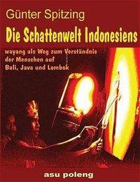 Die Schattenwelt Indonesiens als Buch