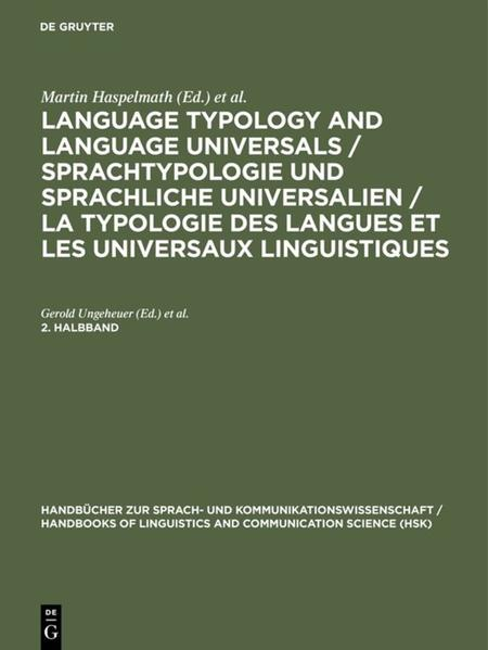 Language Typology and Language Universals / Sprachtypologie und sprachliche Universalien / La typologie des langues et les universaux linguistiques. 2. Halbband als Buch