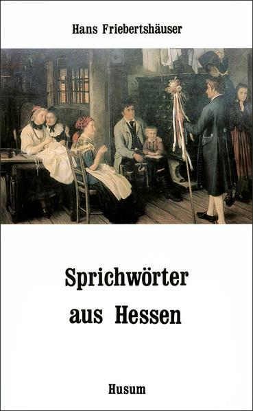 Sprichwörter aus Hessen als Taschenbuch