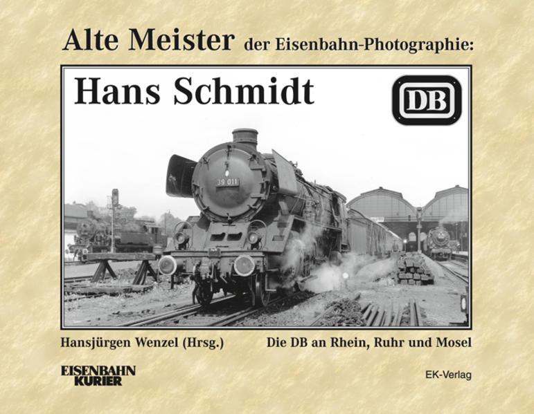 Alte Meister der Eisenbahn-Fotographie: Hans Sc...