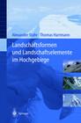 Landschaftsformen und Landschaftselemente im Hochgebirge