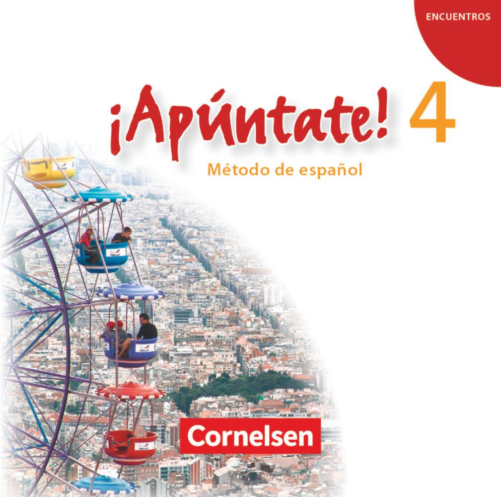 ¡Apúntate! - Ausgabe 2008 - Band 4 - Audio-CD als Hörbuch CD von
