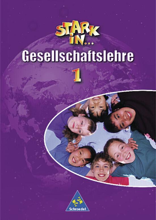Stark in Gesellschaftslehre 1. Schülerband als Buch
