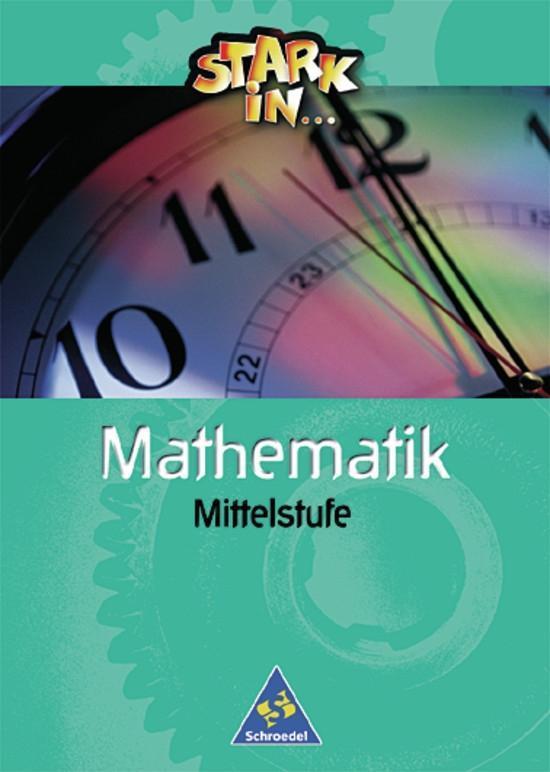 Stark in Mathematik. Mittelstufe. Schülerband als Buch