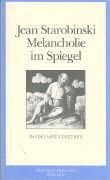Die Melancholie im Spiegel. Baudelaire-Lektüren als Buch