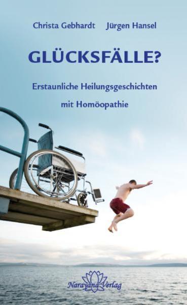 Glücksfälle? als Buch von Christa Gebhardt, Jürgen Hansel