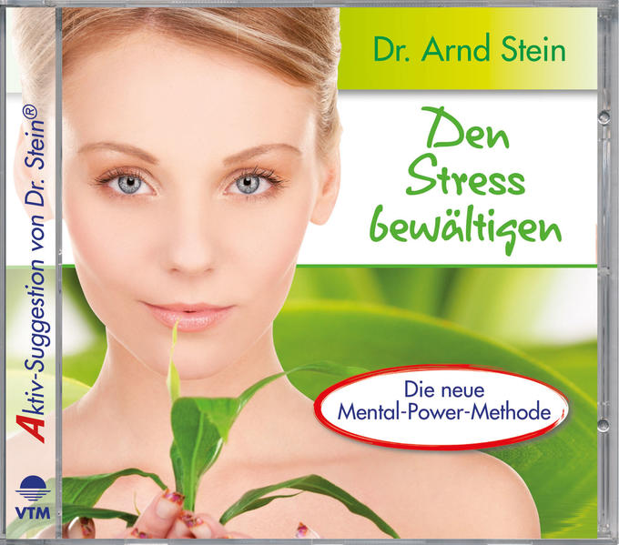 Den Stress bewältigen. Aktiv-Suggestion. CD als Hörbuch