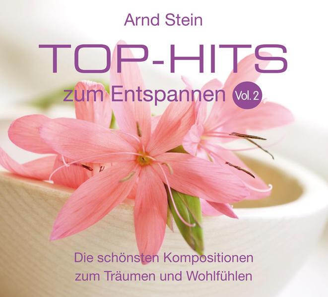Top-Hits zum Entspannen 2. CD als Hörbuch
