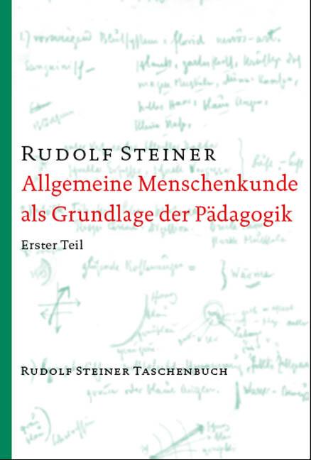 Allgemeine Menschenkunde als Grundlage der Pädagogik als Taschenbuch