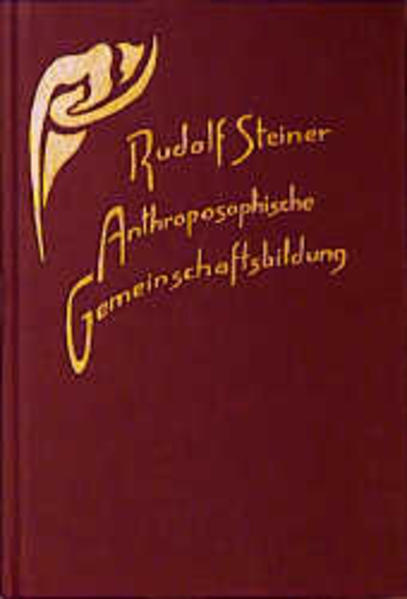 Anthroposophische Gemeinschaftsbildung als Buch