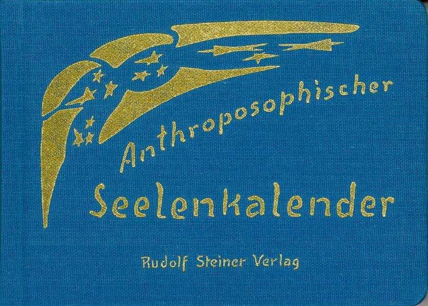 Anthroposophischer Seelenkalender. 52 Wochensprüche als Buch (gebunden)