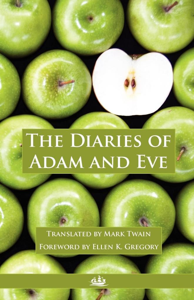 The Diaries of Adam and Eve als Taschenbuch