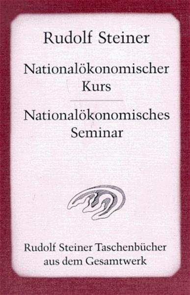 Nationalökonomischer Kurs und Nationalökonomisches Seminar als Taschenbuch