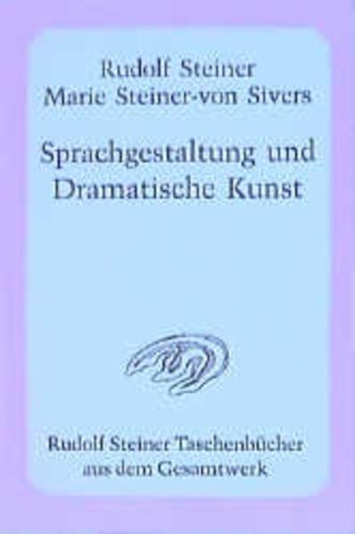 Sprachgestaltung und Dramatische Kunst als Taschenbuch