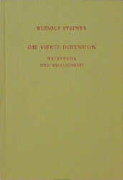 Die vierte Dimension. Mathematik und Wirklichkeit. als Buch
