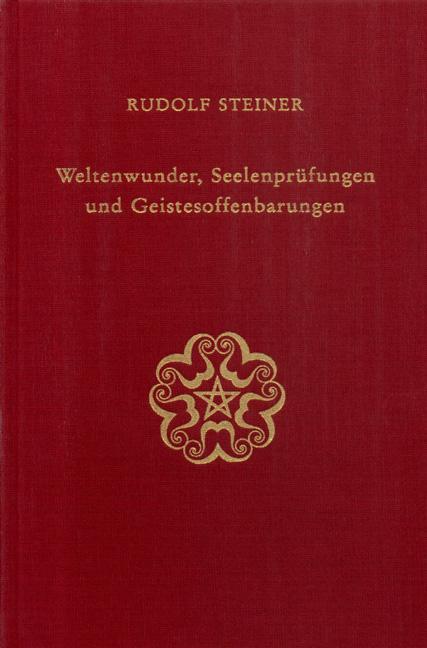Weltenwunder, Seelenprüfungen und Geistesoffenbarungen als Buch