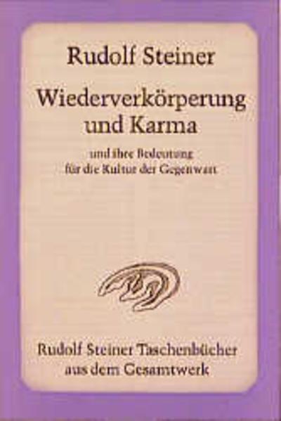 Wiederverkörperung und Karma und ihre Bedeutung für die Kultur der Gegenwart als Taschenbuch