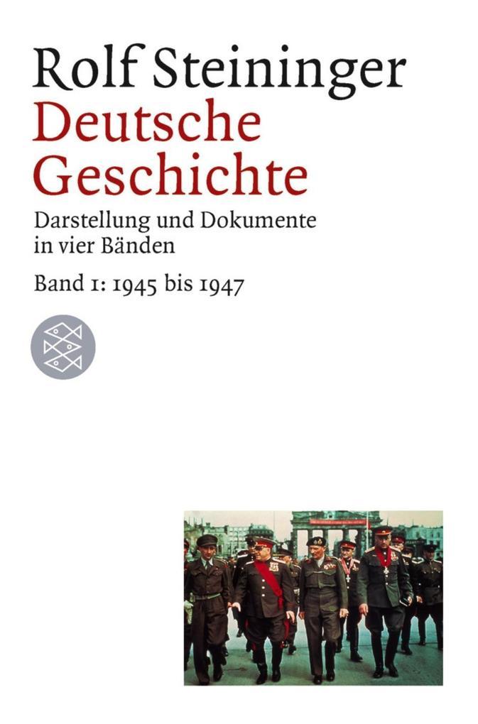 Deutsche Geschichte 1. 1945 bis 1947 als Taschenbuch