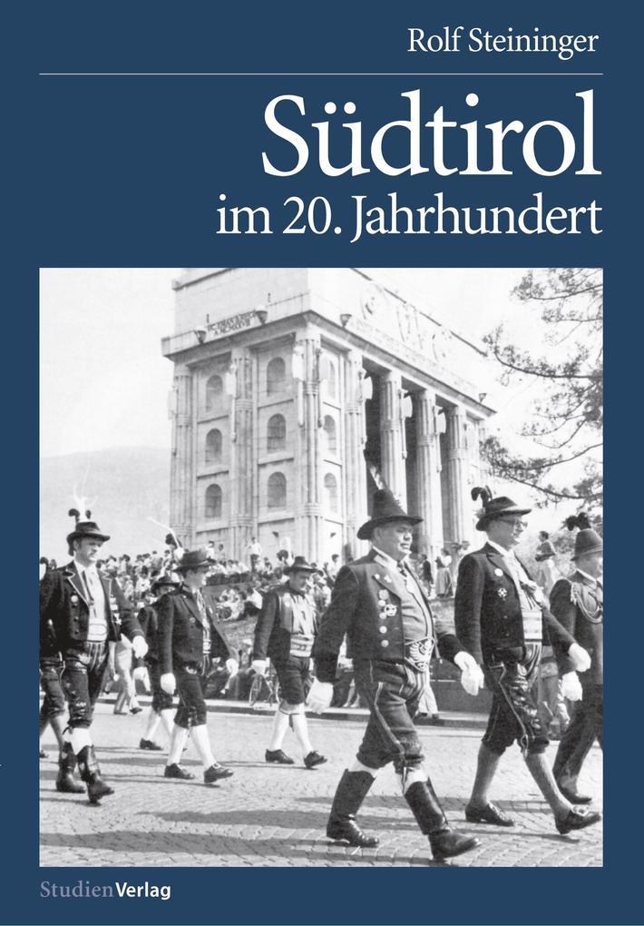 Südtirol im 20. Jahrhundert als Buch