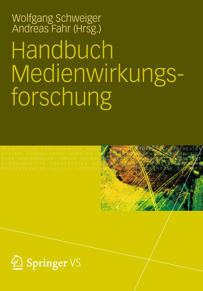 Handbuch Medienwirkungsforschung als Buch von