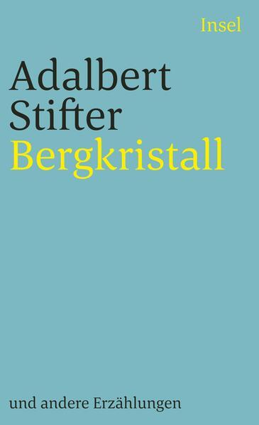 Bergkristall und andere Erzählungen als Taschenbuch