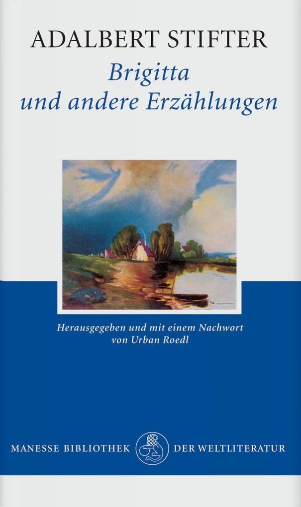 Brigitta und andere Erzählungen als Buch