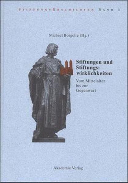 Stiftungen und Stiftungswirklichkeiten als Buch