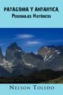 Patagonia y Antartica, Personajes Historicos