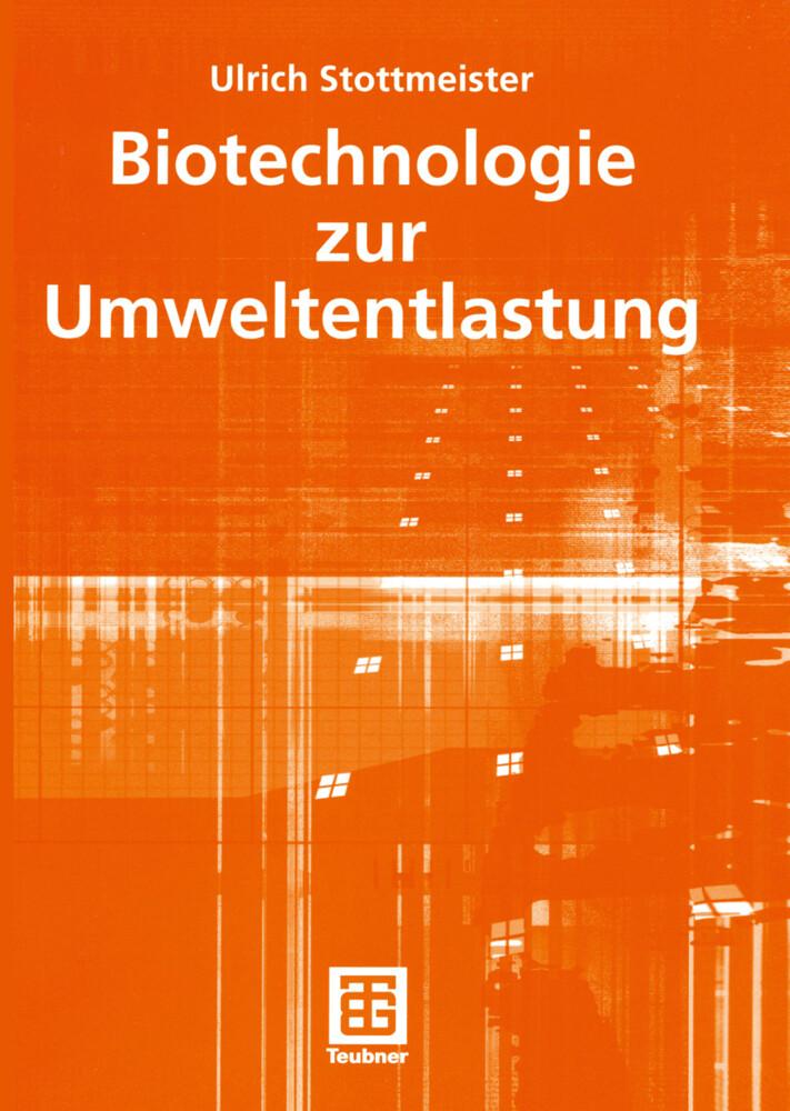 Biotechnologie zur Umweltentlastung als Buch
