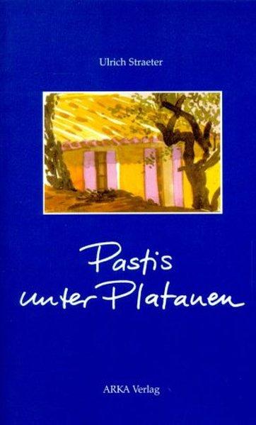 Pastis unter Platanen als Buch