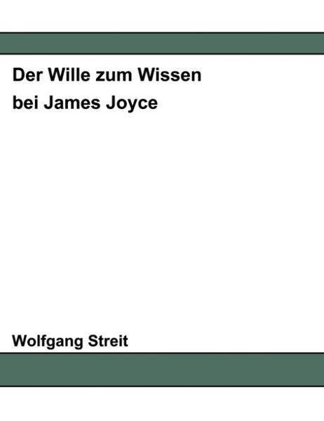 Der Wille zum Wissen bei James Joyce als Buch