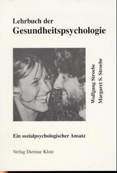 Lehrbuch der Gesundheitspsychologie als Buch