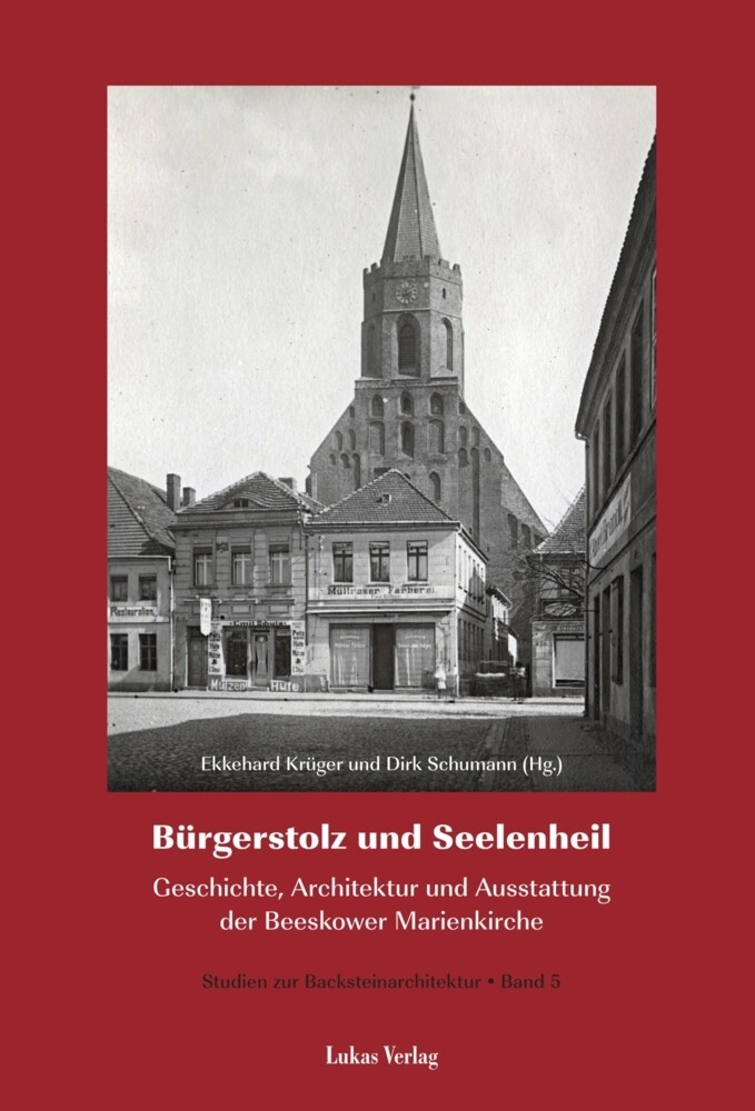 Studien zur Backsteinarchitektur / Bürgerstolz und Seelenheil als Buch